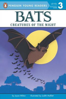 Bats By Milton, Joyce/ Moffatt, Judith (ILT)